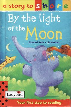 BY THE LIGHT OF THE MOON Ladybird Book Stories To Share Series Gloss Hardback 2001