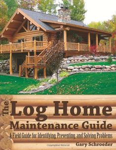 The Log Home Maintenance Guide: A Field Guide for Identifying, Preventing, and Solving Problems by Gary Schroeder http://www.amazon.com/dp/1581571933/ref=cm_sw_r_pi_dp_iTOaxb0D64CDM