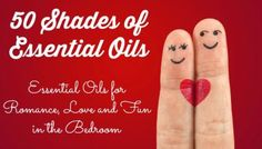 Looking to add spice in the bedroom? Try these essential oils for romance, such as personal lubricant and massage oil - inspired by Fifty Shades of Grey. Top Essential Oils, Essential Oils For Massage, Essential Oil Perfume, Essential Oil Blends, Yl Oils, Doterra Oils, Young Living Oils, Young Living Essential Oils, Einstein