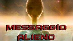 """Messaggio Alieno: """"Volete che ci mostriamo a voi? Decidendo siate gli ar..."""