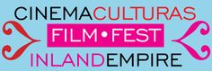 Riverside, CA ~ Cinema Culturas Film Fest Inland Empire is an annual event committed to promoting the artistic, academic, and professional advancement of Latinos, providing a forum for the richness and variety of all cultures, Spanish-speaking and non-Spanish speaking, in the Inland Empire and Southern California.