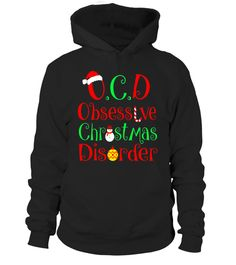 """# Obsessive Christmas Disorder T-Shirt Funny Santa Xmas Gift .  Special Offer, not available in shops      Comes in a variety of styles and colours      Buy yours now before it is too late!      Secured payment via Visa / Mastercard / Amex / PayPal      How to place an order            Choose the model from the drop-down menu      Click on """"Buy it now""""      Choose the size and the quantity      Add your delivery address and bank details      And that's it!      Tags: Christmas is the best…"""