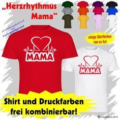 T-Shirt  Herzrhythmus Mama  individuell gestaltbar mit Flexdruck