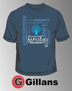 Get your next family reunion shirt done at Gillans!