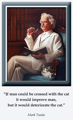 Mark Twain on Cats . . .