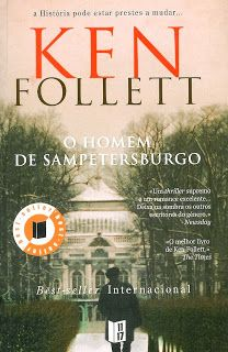 habeolib : KEN FOLLETT - O HOMEM DE SAMPETERSBURGO