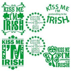Kiss Me I'm Pretending to be Irish - Saying Quote Pack - Cuttable Design Cut File. Vector, Clipart, Digital Scrapbooking Download, Available in JPEG, PDF, EPS, DXF and SVG. Works with Cricut, Design Space, Sure Cuts A Lot, Make the Cut!, Inkscape, CorelDraw, Adobe Illustrator, Silhouette Cameo, Brother ScanNCut and other compatible software.