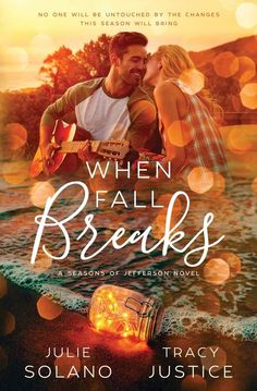 Julie Solano, Tracy Justice - When Fall Breaks / #awordfromJoJo #Fall #Fallreads #Autumn #AutumnRomance #Contemporary #JulieSolano #TracyJustice Great Books, Novels, Bring It On, Romance, Fall, Autumn, Feelings, Reading, Movie Posters