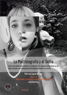La postfotografía y el Selfie.