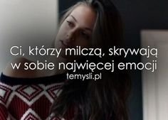 TeMysli.pl - Inspirujące myśli, cytaty, demotywatory, teksty, ekartki, sentencje Saving Quotes, Some Quotes, Romantic Quotes, Believe In You, Sentences, Quotations, Texts, It Hurts, Motivational Quotes