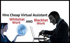 Hire Virtual Assistant and Data Entry Operators for WHITEHAT AND BLACKHAT WORK https://www.fiverr.com/s/7uz5gw