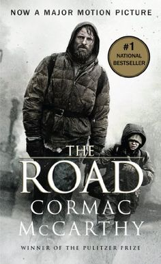 """The Road (2006) -CormacMcCarthy.com  This powerful novel won the Pulitzer Prize and deserves to be read."" I have read this, and it is Amazing."