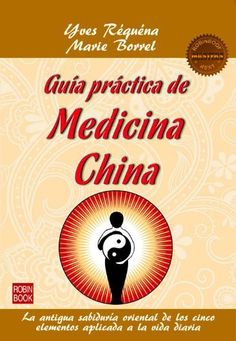 Guia Practica de Medicina China