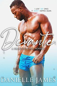 📣 NEW!  A beautiful, well-written journey of two soulmates, from innocent grade school feelings to forever love. Devanté by Danielle James