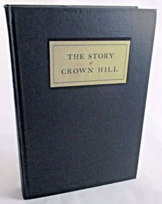 1928 The Story of Crown Hill Cemetery Indianapolis Indiana Rare Book. Available at BooksBySam.com
