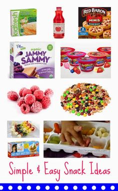 Simple & Easy Snack Ideas for Kids.