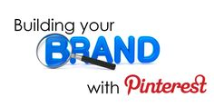 Pinterest - Building your Brand with Pinterest - Martin Reynolds - 9 top tips