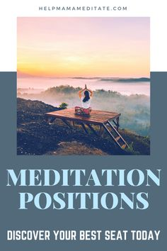 Meditation Positions: Discover Your Best Seat Today
