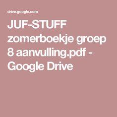 JUF-STUFF zomerboekje groep 8 aanvulling.pdf - Google Drive