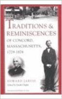 Traditions and reminiscences of Concord, Massachusetts, 1779-1878 / Edward Jarvis ; edited by Sarah Chapin ; introduction by Robert A. Gross