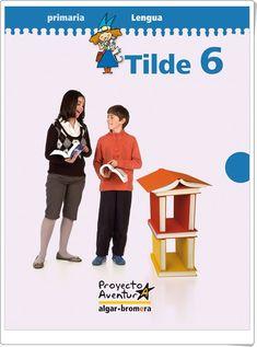 """Tilde 6.  Actividades digitales de Lengua Española de 6º de Primaria"" Family Guy, Guys, Movie Posters, Fictional Characters, Teaching Resources, Comprehension Exercises, Spanish Language, Textbook, Learning"