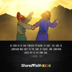 1 Samuel 20 Jonathan Warns David Kids Bible Scripture: The Friendship of David and Jonathan (1 Samuel 20). This Sharefaith Kids lesson focuses on the friendship of Jonathan (King Saul's son) and David the future king of Israel. When his father threatens David's life, Jonathan risks everything for his friend. Packed with teaching resources like Q&A, memory verse and more.