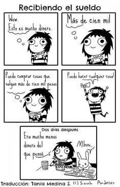#sueldo #trabajo #dinero #humor #chica #chicas #comprar #paga #gastar #mucho #dias #SaraSeeAndersen #humor