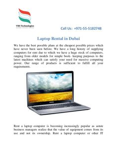 We provide a collection of varied types of #Laptops on #Rent to meet all your business requirements.  #LaptopRental #DubaiRental #RentalServices #Dubai #UAE #VRSTechnologies