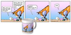 Some of Fergus's best-loved comic strips  on coffee mugs at this link: http://www.cafepress.com/fergusthehorse/9889787