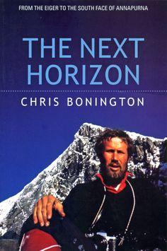 """The Next Horizon"" by Chris Bonington"