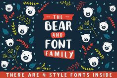 The Bear & Font Family by @Graphicsauthor