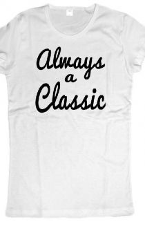 Always A Classic