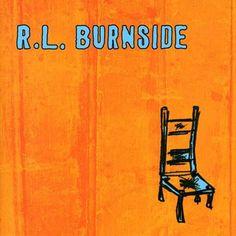 R.L BURNSIDE - Wish I Was In Heaven Sitting Down