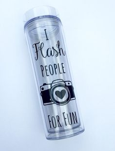 I flash people for fun skinny tumbler gifts for photographers, photographer gifts, water tumbler Photographer Gifts, Gifts For Photographers, Diy Tumblers, Custom Tumblers, Craft Gifts, Diy Gifts, Handmade Gifts, Diy Holiday Gifts, Christmas Gifts