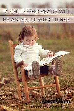 Child who reads, adult who thinks...