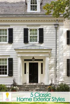 5 Classic Home Exterior Styles tipsaholic.com #exterior #design #homes http://tipsaholic.com/5-classic-home-exterior-styles/