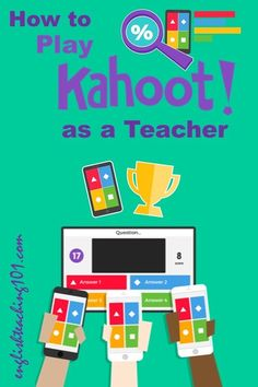 Kahoot Create - Tips and Ideas on how to play #Kahoot as a teacher! #edtech