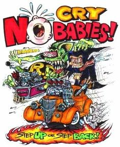 Ed Roth Coloring Pages | More Color Fink Picts 30 No Cry Babies - Sicker the Better