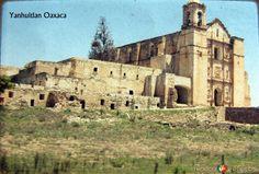 Fotos de Santo Domingo Yanhuitlán, Oaxaca, México: PANORAMA E IGLESIA Hacia 1957