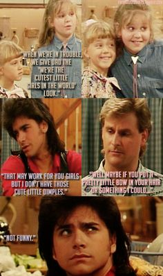 Full house. I still watch this show when it comes on. Loved it then and love it now.
