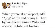 Life pro tips