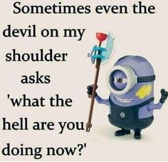Funny Minion Memes, Minions Quotes, Funny Jokes, Minion Humor, Fun Funny, Funny Sayings, Hilarious Quotes, Funny Sarcastic, Funny Images