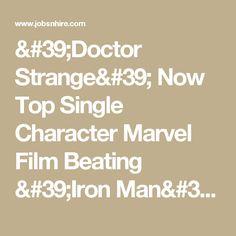 'Doctor Strange' Now Top Single Character Marvel Film Beating 'Iron Man': 'Doctor Strange To Happen Next Year? Doctor Stranger Movie, Lron Man, Top Single, Marvel Films, Marvel Entertainment, Tv Series, Iron, Entertaining, Shit Happens