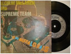 At £4.20  http://www.ebay.co.uk/itm/Malcolm-McLaren-Buffalo-Gals-7-Near-Mint-Single-Supreme-Team-USA-/251143629976