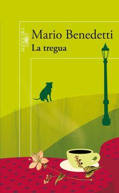 La tregua, de Mario Benedetti. | 15 Libros que leerás en un día pero recordarás toda la vida