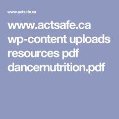 www.actsafe.ca wp-content uploads resources pdf dancernutrition.pdf