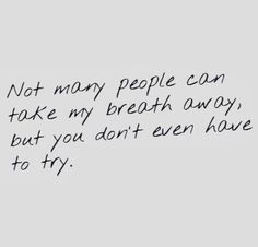 you don't even have to try.