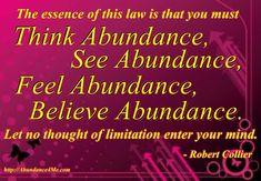 Think, See, Feel, Believe abundance