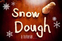 My Still Life - Snow Dough Tutorial