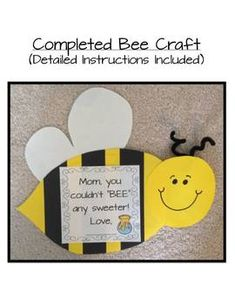 """Easily changed to """"Valentine, you couldn't..."""" Mom, You Couldnt BEE Any Sweeter! {A Mothers Day Craft}"""